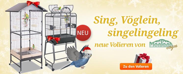 Sing, Vöglein, singelingeling... neue Volieren von Montana gibt es für ihr Vöglein!